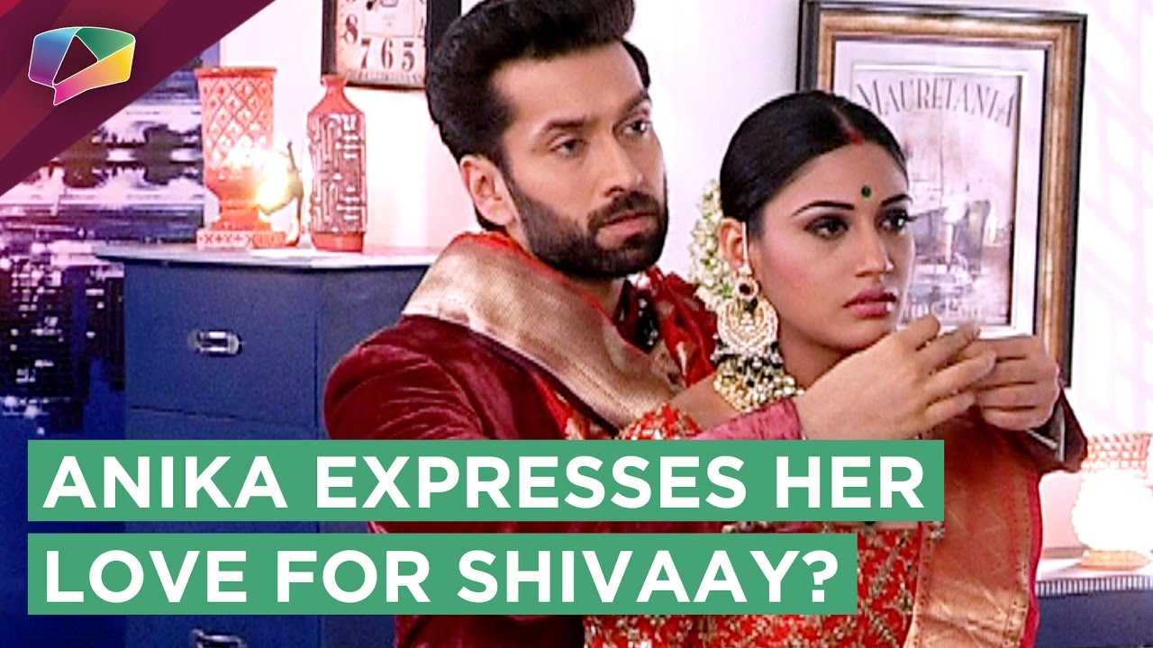 Anika Will Express Her Love For Shivaay? | Ishqbaaz | Star Plus