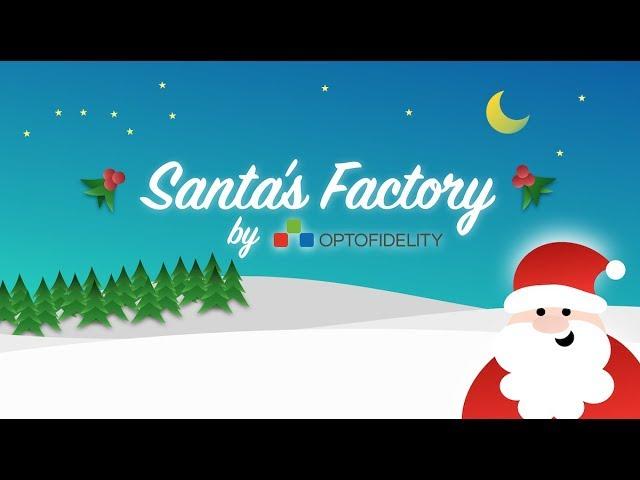 Santa's Factory by OptoFidelity