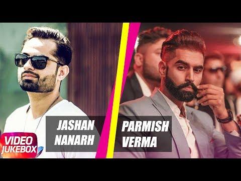 Best of Parmish Verma & Jashan Nanarh - Punjabi Special Song Collection - 동영상