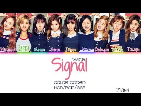 TWICE (트와이스) - Signal |Sub. Español + Color Coded| (HAN/ROM/ESP)