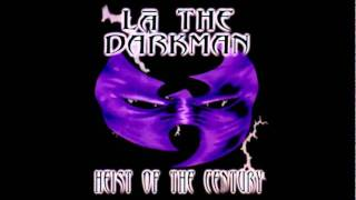 La The Darkman - I Want It All
