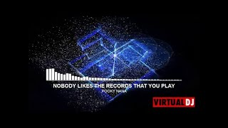 ELUSIVE - NOBODY LIKES THE RECORDS THAT YOU PLAY