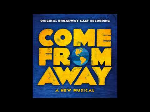 Come From Away - 19. 38 Planes (Reprise) / Somewhere In The Middle Of Nowhere