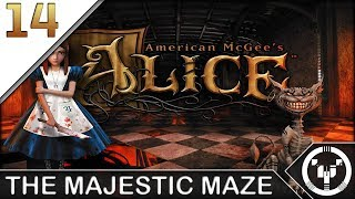 THE MAJESTIC MAZE | American McGee's Alice | 14