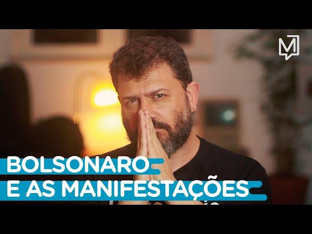 Bolsonaro e as manifestações I Ponto de Partida