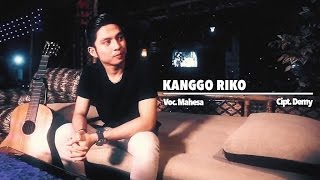 Gambar cover Mahesa - Kanggo Riko (Official Music Video)