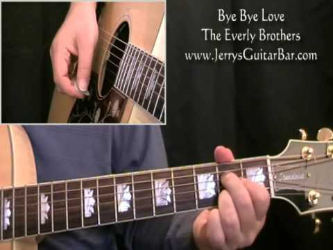 How To Play The Everly Brothers Bye Bye Love (full lesson)