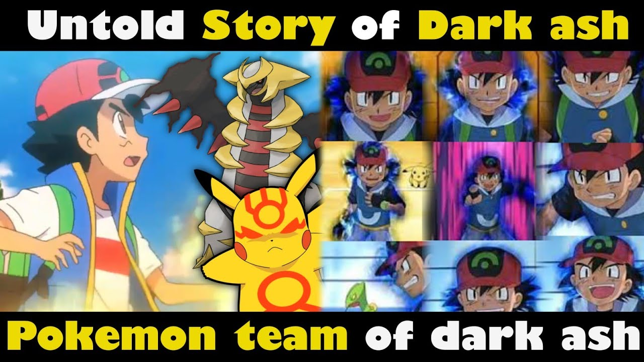 Untold story of Dark Ash    Best Pokemon team of dark Ash   Ash evil team   Evil Ash   Pokemon hindi