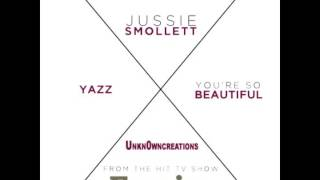 Download You're So Beautiful Instrumental Empire Cast, Jussie Smollett, Yazz MP3 song and Music Video