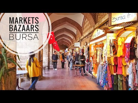 Walking in the Markets and Bazaars of Bursa 2019 | Turkey Travel Guide