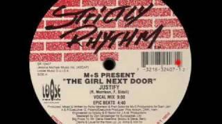 """M+S Present """"The Girl Next Door"""" - Justify (Vocal Mix)"""