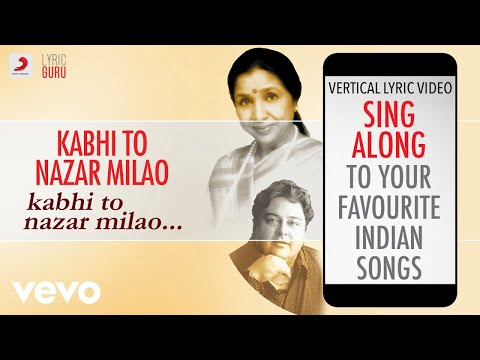 Kabhi To Nazar Milao - Official Lyrics|Asha Bhosle|Adnan Sami