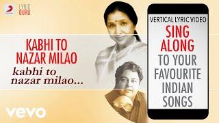 Download lagu Kabhi To Nazar Milao Lyrics Asha Bhosle Adnan Sami MP3