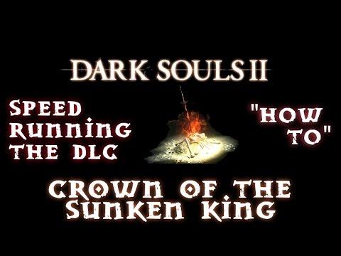 Day 1 Crown of the Sunken King Speed Run Tips | Bare Bones | Dark Souls II DLC