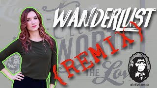 Wanderlust Remix on Jenna