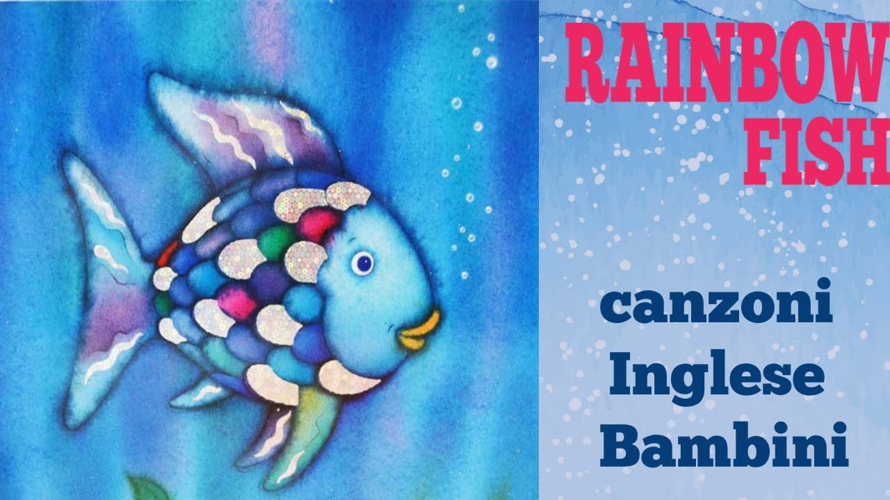 Pesce Arcobaleno Rainbow Fish Canzoni E Storia Inglese