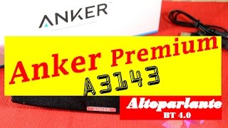 anker premium a3143 altoparlante bluetooth 4 0