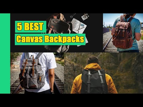 Canvas Backpack: 5 Best Canvas Backpacks in 2020 (Buying Guide)