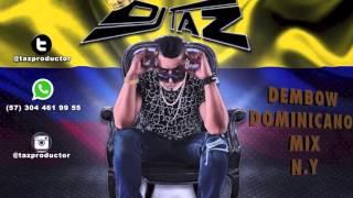 DEMBOW DOMINICANO N.Y 1 / Dj Taz