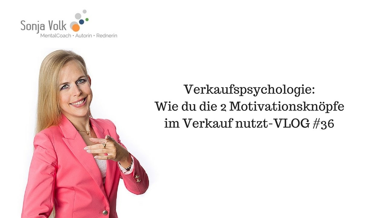 Verkaufspsychologie wie motiviere ich mich zuckerbrot oder peitsche vlog 36