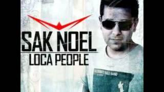 Sak Noel - Loca People (What The Fuck)