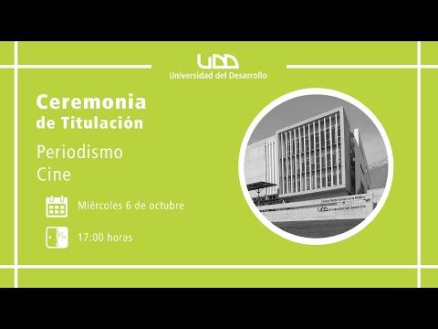 Ceremonia de Titulación | Periodismo y Cine | Sede Santiago