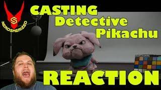 Casting Dectective Pikachu REACTION!