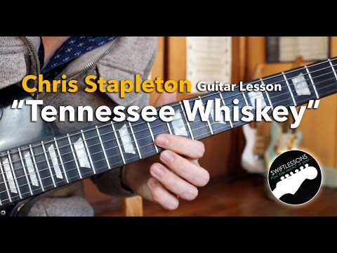 "Rhythm/Lead Guitar Lesson - Chris Stapleton ""Tennesee Whiskey""- Chords, Tabs, Lyrics"
