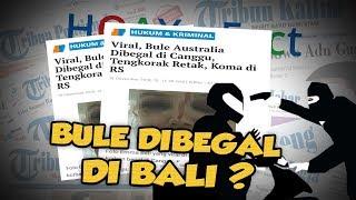 Hoax Or Fact Bule Asal Australia Jadi Korban Begal Di Bali
