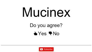 How to Pronounce / How to Say: Mucinex