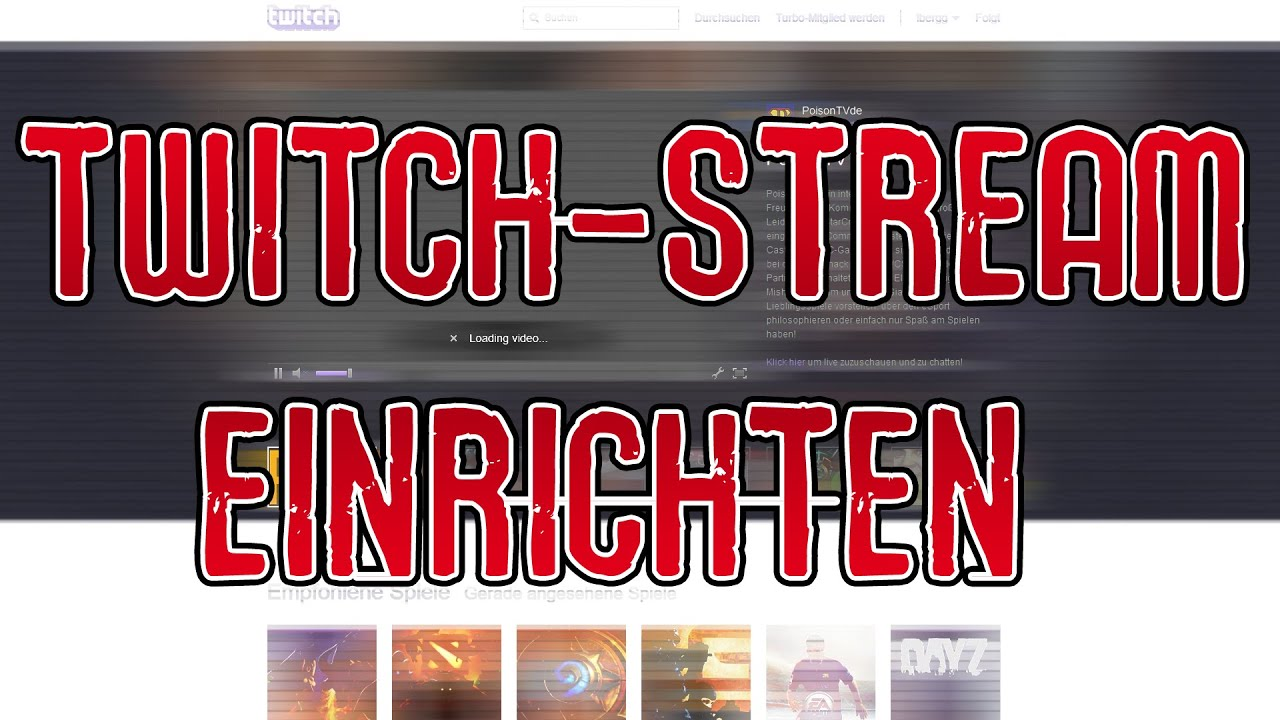 ANLEITUNG: Twitch-Stream einrichten - YouTube