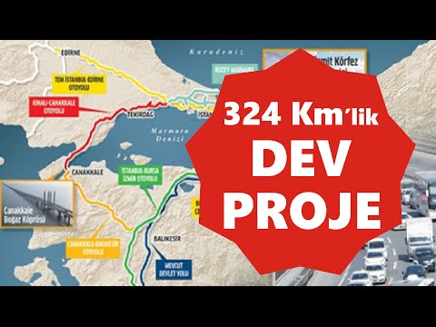 DEV OTOYOL PROJESİ / İstanbul-Çanakkale-Balıkesir 2023