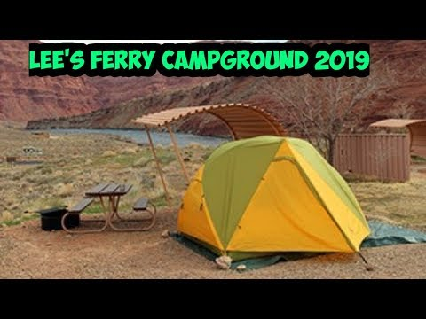 Lees Ferry Campground Overview 2019