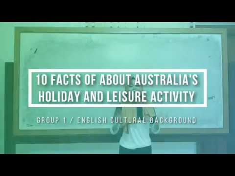 Group 1 ECB - 10 Facts of Australia's Holiday and Leisure Time