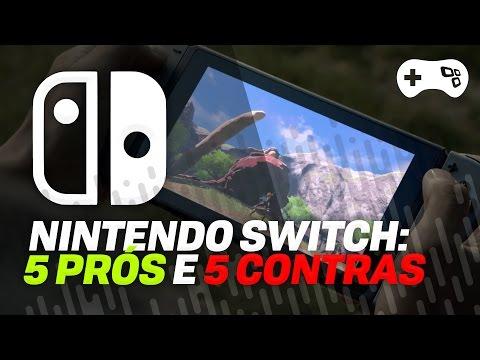 Nintendo Switch: 5 PRÓS e 5 CONTRAS do próximo vídeogame da Nintendo