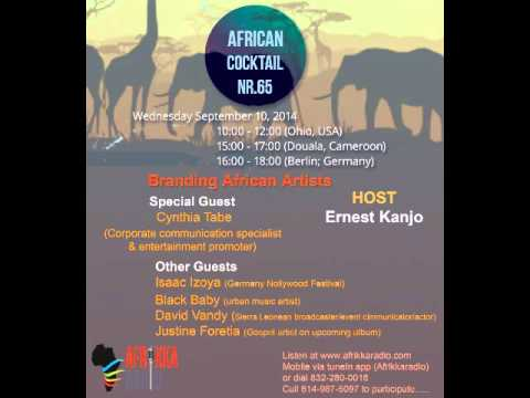 African Cocktail Nr. 65 segment  hosted by Ernes Kanjo - Branding African Artists With Cynthia Tabe