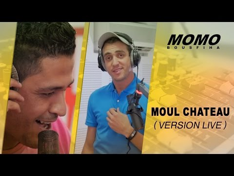 Momo avec Youness - Moul Chateau (Version Live ) يونس- مول شاطُو