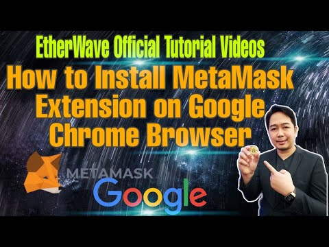 EtherWave Smart Contract Official Tutorial Videos | How To Install MetaMask Extension On Chrome