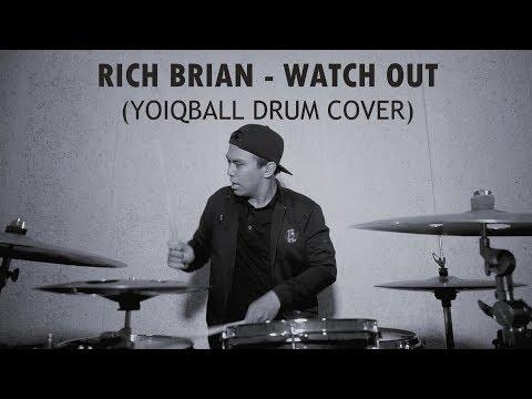 RICH BRIAN - WATCH OUT (YOIQBALL DRUM COVER)