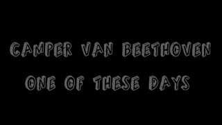 One Of These Days - Camper Van Beethoven (Lyrics)