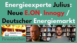 E.On, Innogy, RWE, Deutscher Energiemarkt und Energiewende - Chat mit Energieexperte Julius