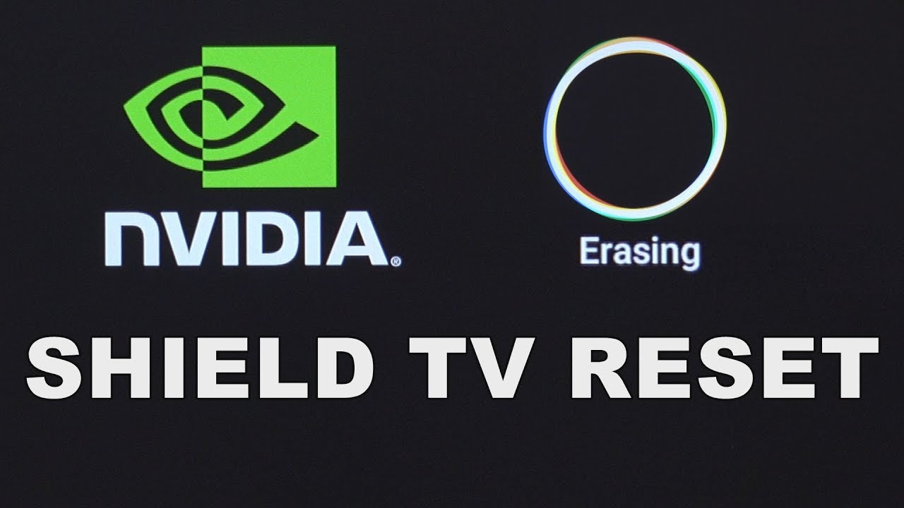 How To Reset An Nvidia Shield TV Box