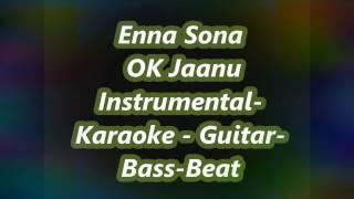 Enna Sona Ok Jaanu instrumental/karaoke by SS Music