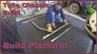 Tube Chassis Build Platform Fabrication