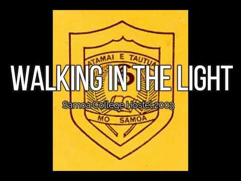 Walking in the light (Samoa College Hostel 2003)