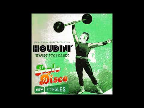 Houdini´ - Measure for Measure - (Radio Edit) (New Hit Singles) Italo Disco 2017