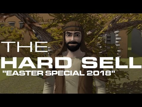 The Hard Sell, Episode Seventy-Six: Easter 2018