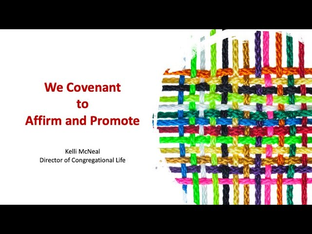 We Covenant to Affirm and Promote - February 28, 2021