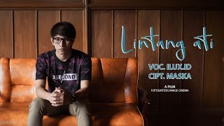 Gambar cover Lintang Ati - ILUX ID | Titip Angin Kangen ( Official Music Video ANEKA SAFARI )
