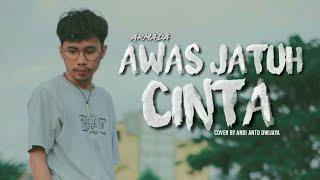 Download Awas jatuh cinta | cover by Andi Anto Dwijaya